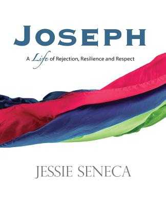 Joseph: A Life of of Rejection, Resilience and Respect - Lowe, Fran D (Editor), and Orcino, Jackielou