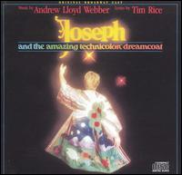 Joseph and the Amazing Technicolor Dreamcoat (Original Broadway Cast) - Original Broadway Cast