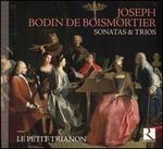 Joseph Bodin de Boismortier: Sonatas & Trios
