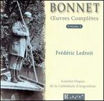 Joseph Bonnet:  ?uvres Complètes, Vol. 1