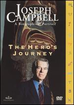 Joseph Campbell - A Biographical Portrait: The Hero's Journey
