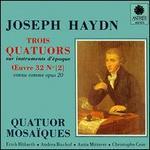 Joseph Haydn: Trois Quatuors, Op. 20 [2]