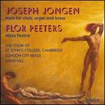 Joseph Jongen: Mass for choir, organ and brass; Flor Peeters: Missa Festiva