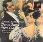 Joseph Lanner: Dance Music from Old Vienna