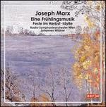Joseph Marx: Eine Frühlingsmusik
