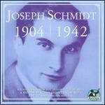 Joseph Schmidt: 1904-1942