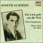 Joseph Schmidt: Soundtracks from German and English Films