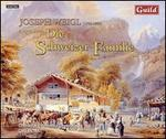 Joseph Weigl: The Swiss Family