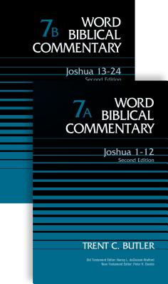 Joshua (2-Volume Set---7a and 7b): Second Edition - Butler, Trent C, Dr., and Declaisse-Walford, Nancy L (Editor), and Davids, Peter H (Editor)