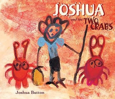 Joshua and the Two Crabs - Button, Joshua