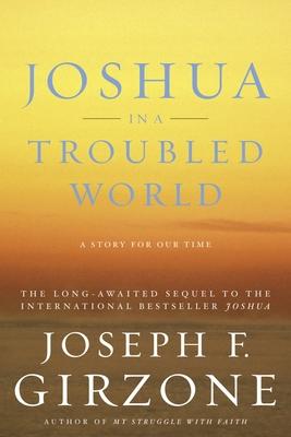 Joshua in a Troubled World - Girzone, Joseph F