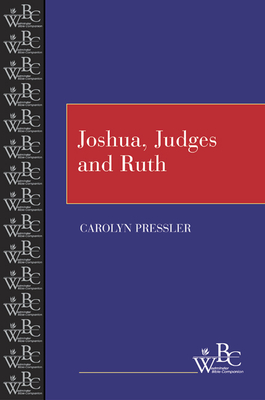 Joshua, Judges and Ruth - Pressler, Carolyn