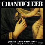 Josquin des Prez: Missa Mater Patris; Alexander Agricola: Magnificat and motets