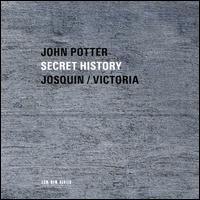Josquin & Victoria: Secret History - Anna Maria Friman (vocals); Ariel Abramovich (vihuela); Hille Perl (viola da gamba); Jacob Heringman (vihuela);...