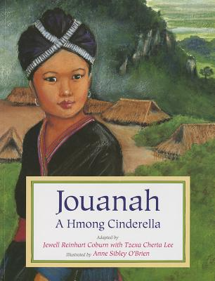 Jouanah: A Hmong Cinderella - Coburn, Jewell Reinhard