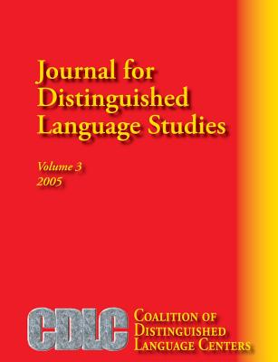 Journal for Distinguished Language Studies Volume 3 - Jacobson, Anna (Editor), and Tomachevskaia, Loudmila (Editor), and Shekhtman, Boris (Editor)
