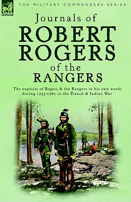 Journals of Robert Rogers of the Rangers - Rogers, Robert