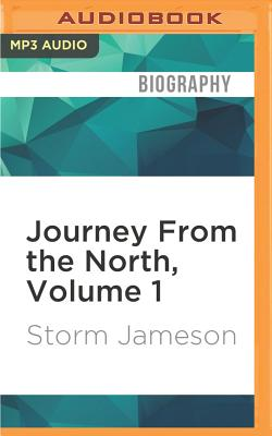 Journey from the North, Volume 1 - Jameson, Storm, and Anderson, Sally (Read by)