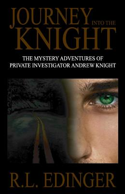 Journey Into the Knight - Edinger, R L