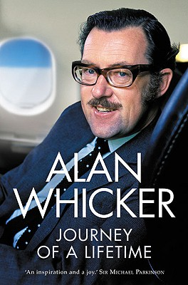 Journey of a Lifetime - Whicker, Alan