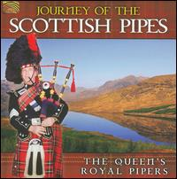 Journey of the Scottish Pipes - The Queen's Royal Pipers