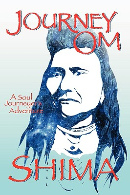 Journey Om: A Soul Journeyer's Adventure - Shima