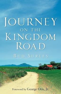Journey on the Kingdom Road - Surles, Bud