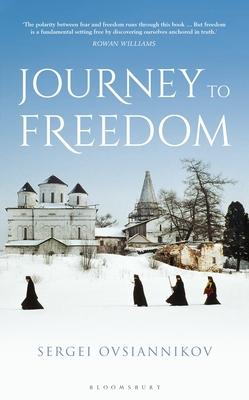 Journey to Freedom - Ovsiannikov, Sergei, and Pevear, Richard (Translated by), and Volokhonsky, Larissa (Translated by)