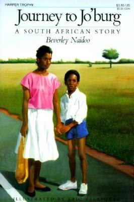 Journey to Jo'burg: A South African Story - Naidoo, Beverley