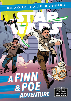 Journey to Star Wars: The Rise of Skywalker: A Finn & Poe Adventure - Scott, Cavan