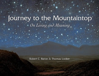 Journey to the Mountaintop: On Living and Meaning - Baron, Robert