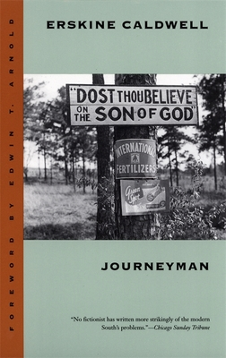 Journeyman - Caldwell, Erskine, and Arnold, Edwin T (Foreword by)