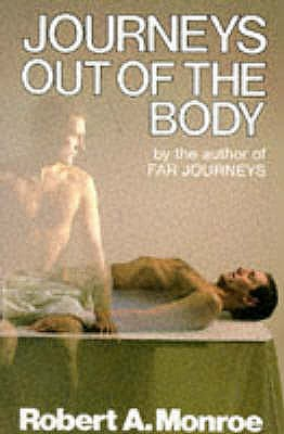 Journeys Out of the Body - Monroe, Robert A.