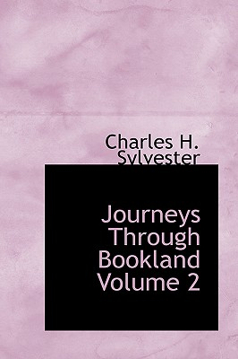 Journeys Through Bookland Volume 2 - Sylvester, Charles H