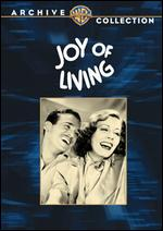 Joy of Living - Tay Garnett