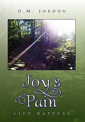 Joy & Pain - Jordon, D M