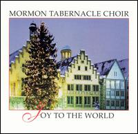 Joy to the World [Bonus Tracks] - Mormon Tabernacle Choir