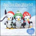 Joy To the World: Kids' Christmas Sing-Along