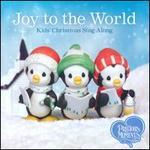 Joy To the World: Kids' Christmas Sing-Along