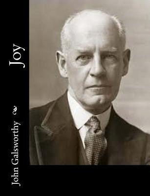 Joy - Galsworthy, John