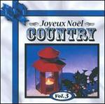 Joyeux No�l Country, Vol. 3