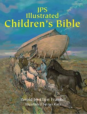 JPS Illustrated Children's Bible - Frankel, Ellen, Dr., Lcsw