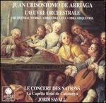 Juan Crisóstomo de Arriaga: L'?uvre orchestrale