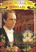Jubilaeum Collection 2000 A.D.: Concerto di Natale with Jose Carreras, Christmas 1998