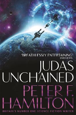 Judas Unchained - Hamilton, Peter F.