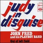 Judy in Disguise - John Fred & His Playboy Band
