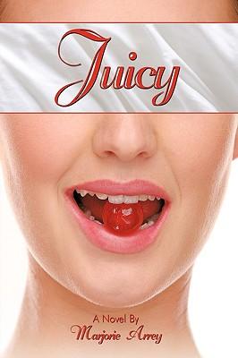 Juicy - Arrey, Marjorie