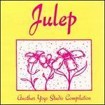 Julep: Another Yoyo Studio Compilation