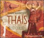 Jules Massenet: Tha�s