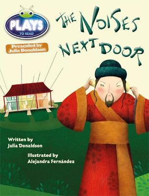 Julia Donaldson Plays Gold/2B the Noises Next Door - Donaldson, Julia